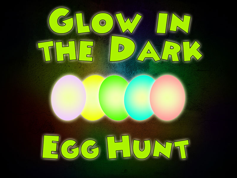 Ultimate Guide For A Glow In The Dark Easter Egg Hunt